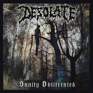 Image of Desolate - Sanity obliterated