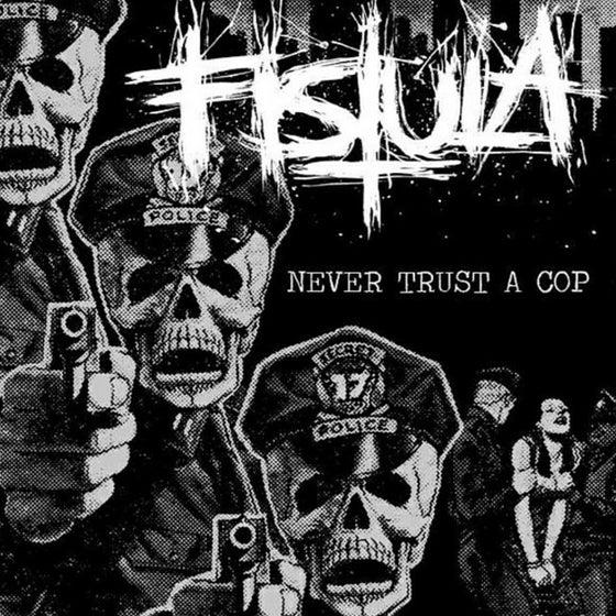 "Image of Fistula - Never Trust A Cop 7"" Black w/Blue Splatter 125 copies"