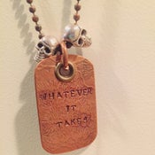 """Image of Skull & Dog Tag Copper """"Whatever It Takes"""" (ONE OF A KIND)"""