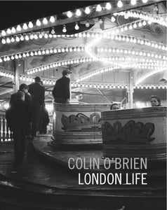 Image of London Life by Colin O'Brien