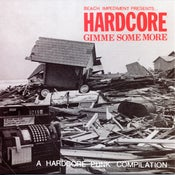 Image of V/A - HARDCORE: GIMME SOME MORE EP