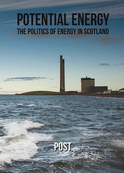 Image of Potential Energy: The Politics of Energy in Scotland