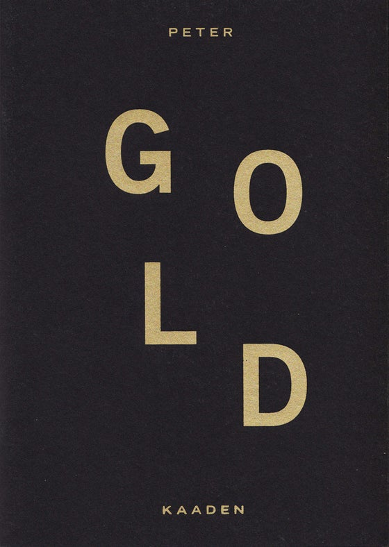 Image of GOLD BY PETER KAADEN