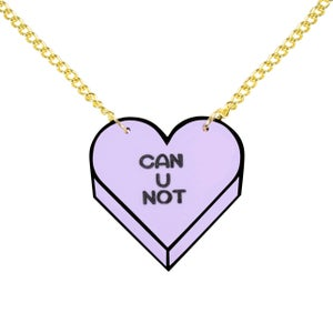 """Image of """"CAN U NOT"""" Candy Heart Necklace"""