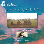 Image of Petulant Penguin presents... The Dubarrys + Nico Cara