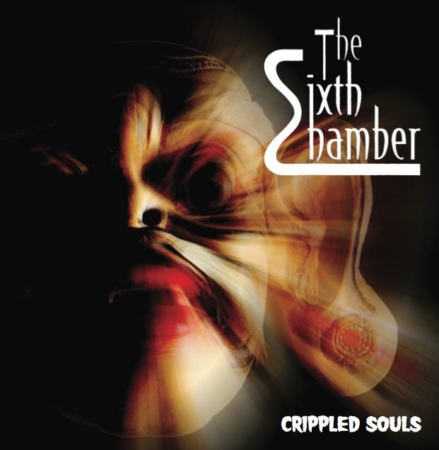 Image of The Sixth Chamber Crippled Souls CD