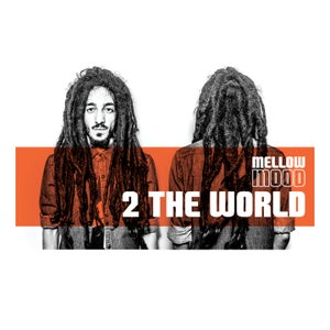 Image of Mellow Mood - 2 The World
