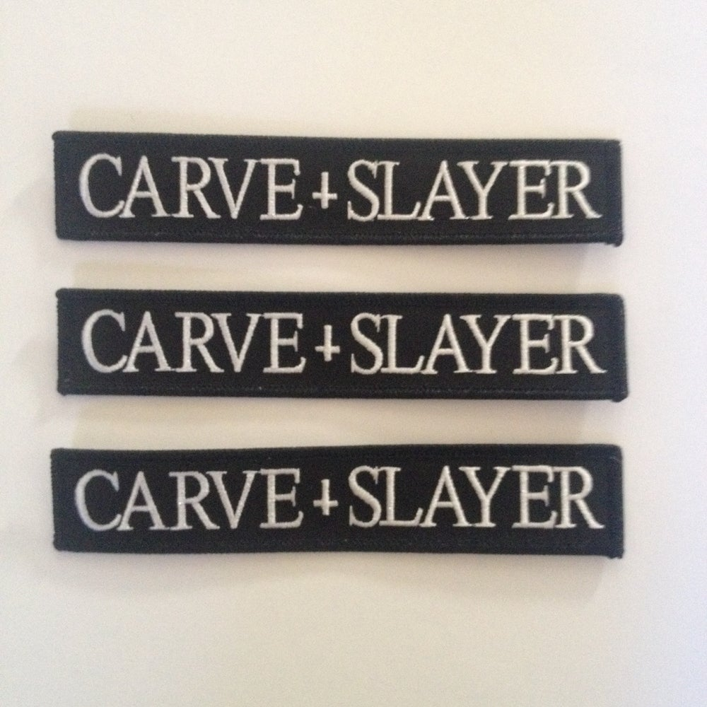 Image of CARVE SLAYER Patch