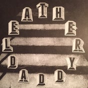 """Image of Leather Daddy - S/T 7"""""""