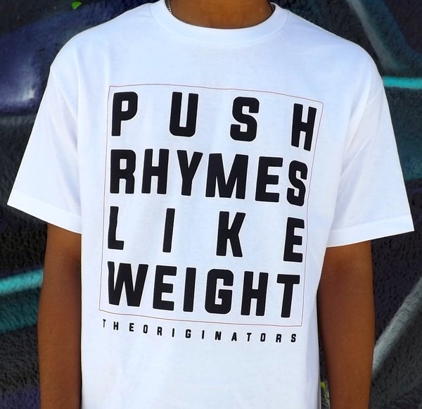Image of PUSH RHYMES LIKE WEIGHT