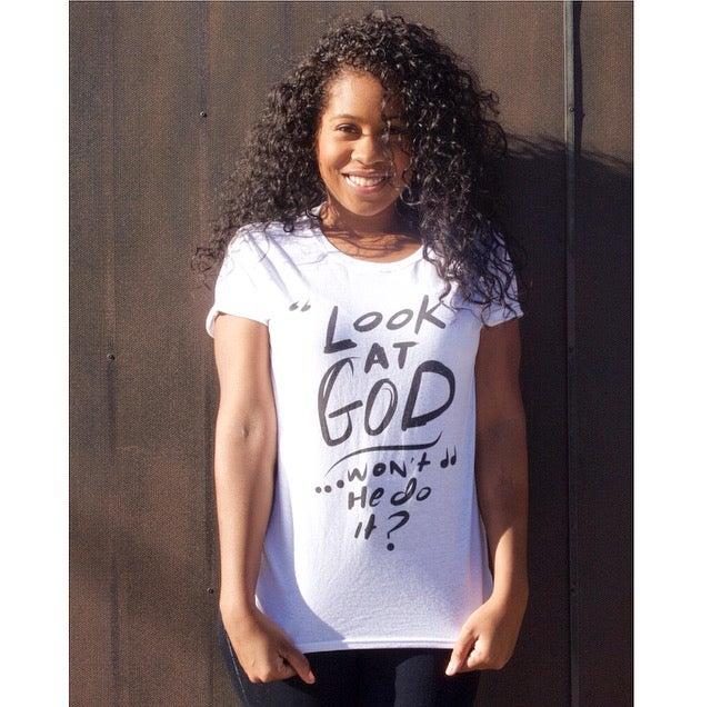 Image of 'Look At God' - Short Sleeve Tee