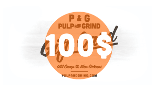 Image of Pulp & Grind Gift Card / 100.00$
