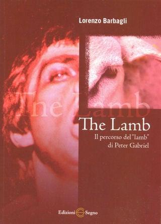 """Image of The Lamb - Il Percorso del """"lamb"""" di Peter Gabriel"""