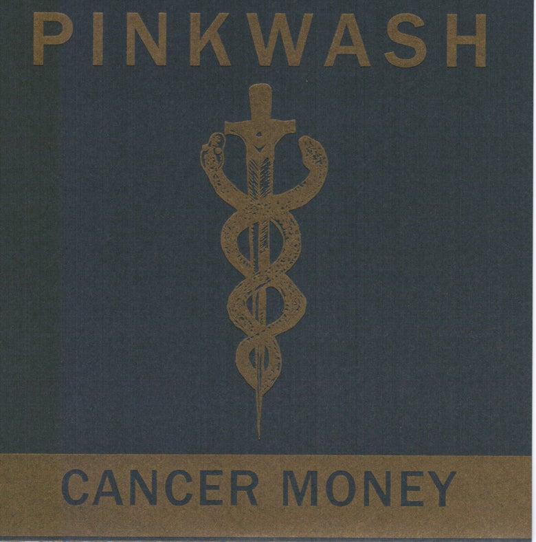 "Image of Pinkwash - Cancer Money b/w Skin 7"" (SPR-010)"
