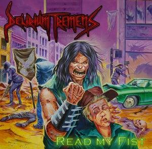 "Image of DELIRIUM TREMENS - ""Read My Fist"" Gatefold LP - Lim. to 4oo copies"