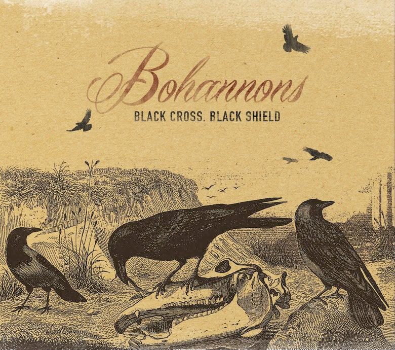 Image of Bohannons - Black Cross, Black Shield {CD)