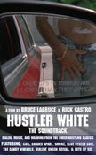 Image of Hustler White - The Soundtrack