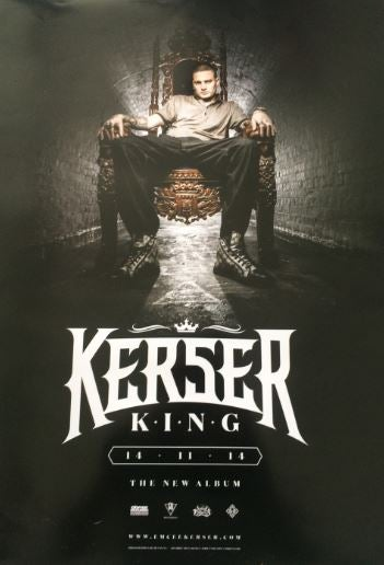Image of KERSER KING POSTER