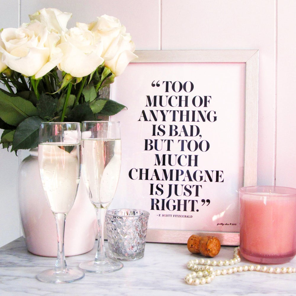 Image of Too Much Champagne is Just Right Art Print