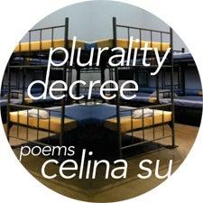 Image of PLURALITY DECREE | Celina Su | microseries #3