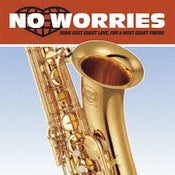 Image of Various Artists - No Worries: east coast love for a west coast friend