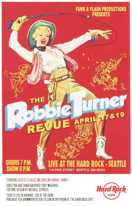 Image of Robbie Turner Revue Poster - April 17 & 19, 2015