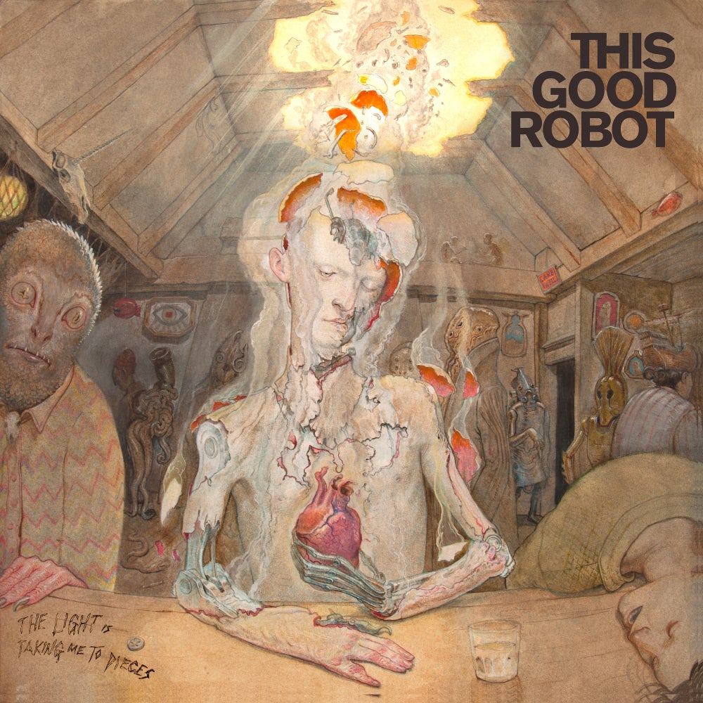 Image of This Good Robot - The Light Is Taking Me to Pieces - Digital Copy
