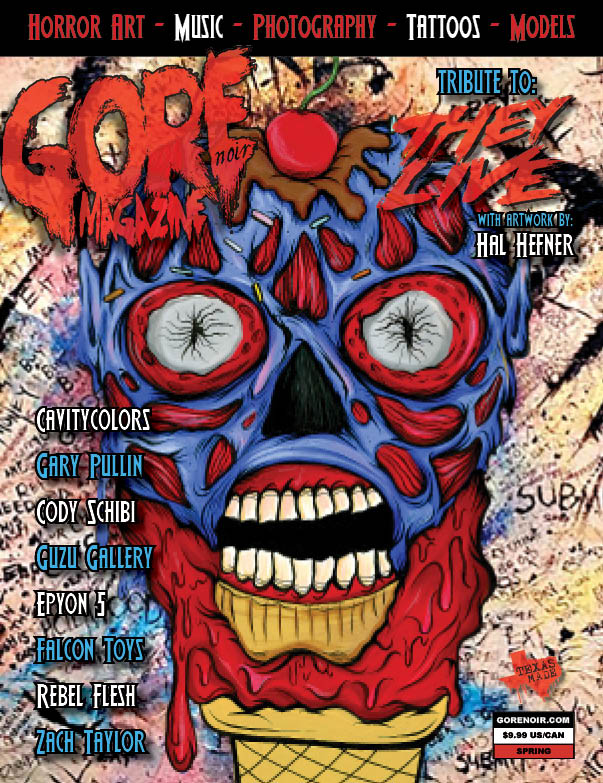 Image of Gore Noir Magazine Issue #13 THEY LIVE tribute!