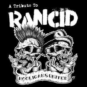 Image of Rancid Tribute Record Hooligans United CD OUT 4/14/2015