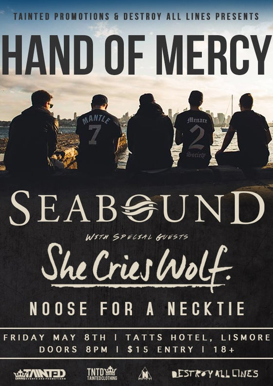 Image of Hand of mercy / Seabound Presale E-Ticket Lismore 18+ May 8th