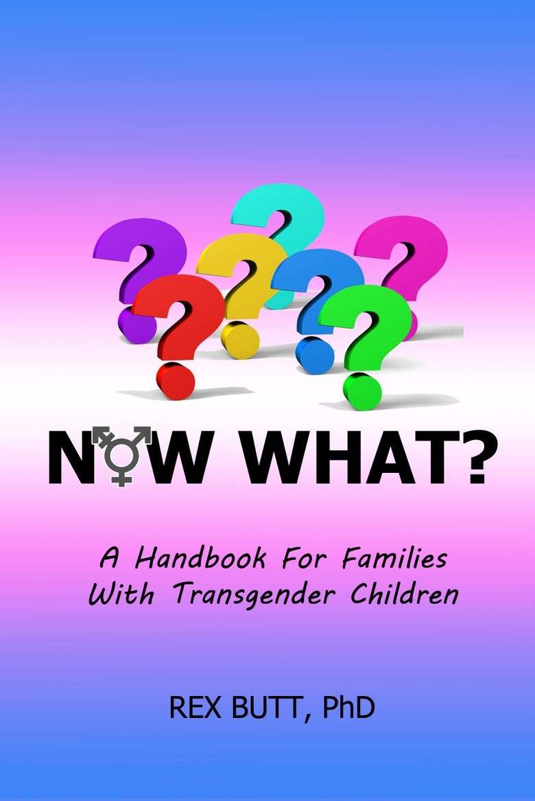 Image of Now What? A Handbook for Families with Transgender Children
