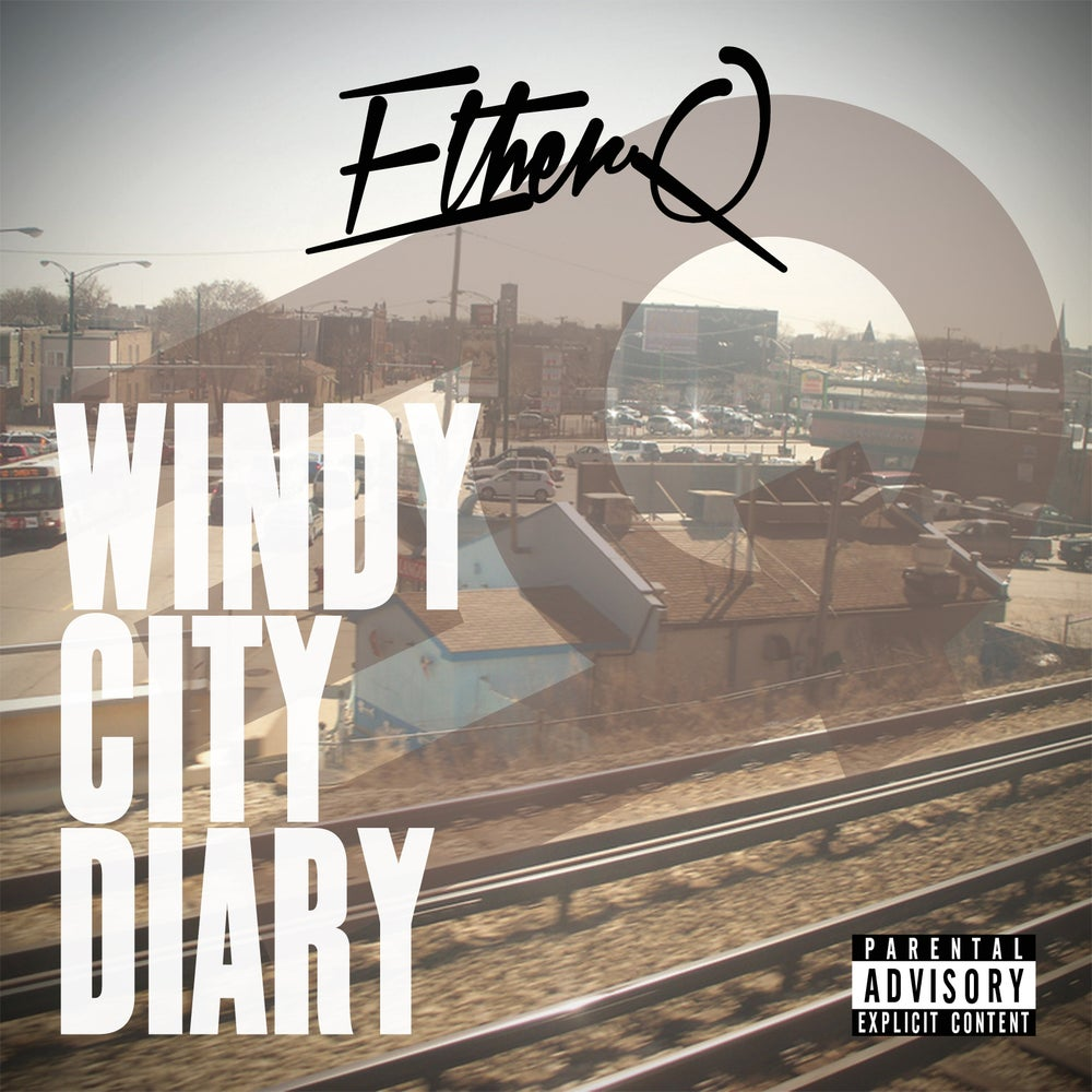 """Image of Ether Q - """"Windy City Diary"""" (Sophomore Album)"""