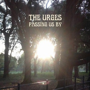 """Image of The Urges - Passing Us By / Corners Of Her Mind 7"""" vinyl."""