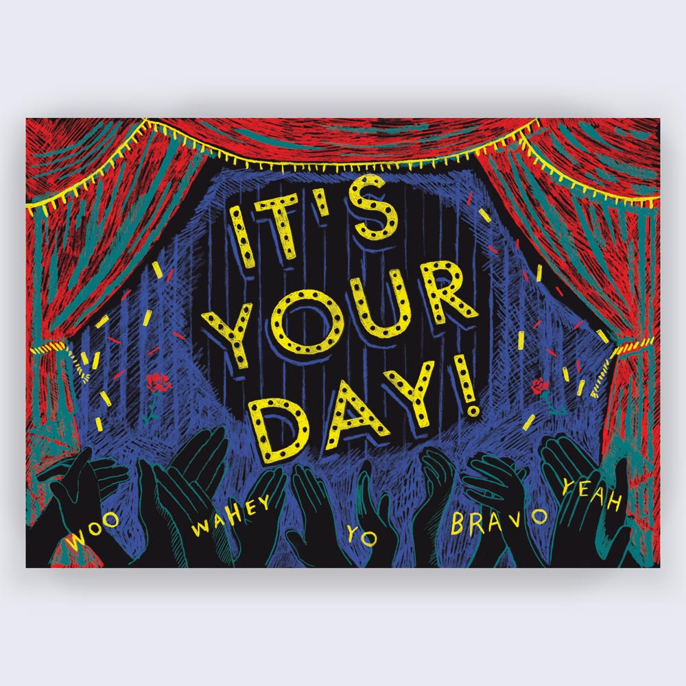 Image of It's your day! Greetings Card