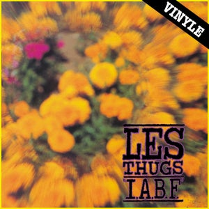 """Image of LES THUGS """"I.A.B.F"""" LP (2015 reissue)"""
