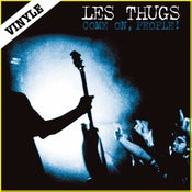 "Image of LES THUGS ""Come On, People!"" LP"