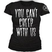 Image of You Can't Creep With Us - Women's Tee