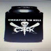 Image of Created To Kill Koozie