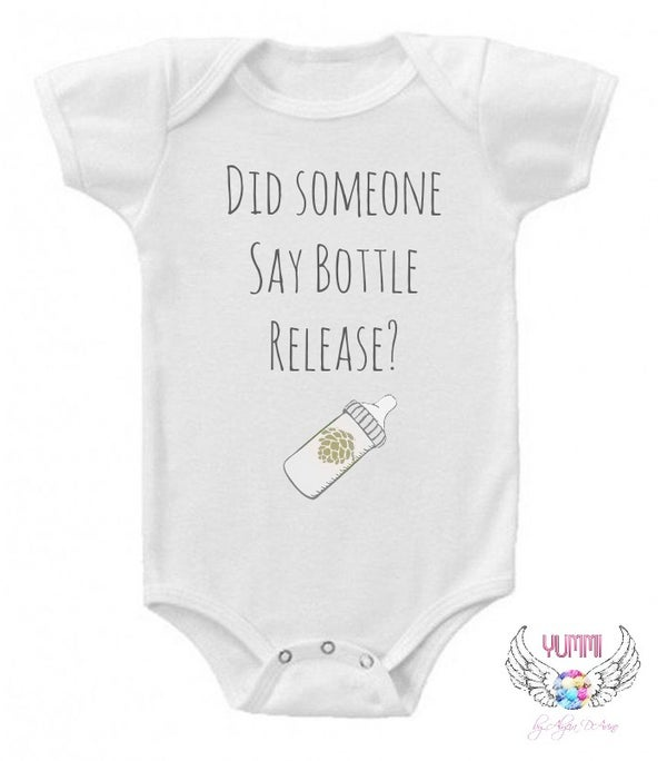 Image of Did Someone Say Bottle Release? Onesie- Craft Beer Lover
