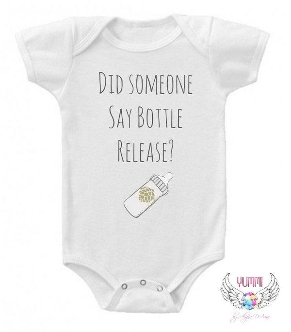 Image of Did Someone Say Bottle Release? Onesie- Craft Beer Lover