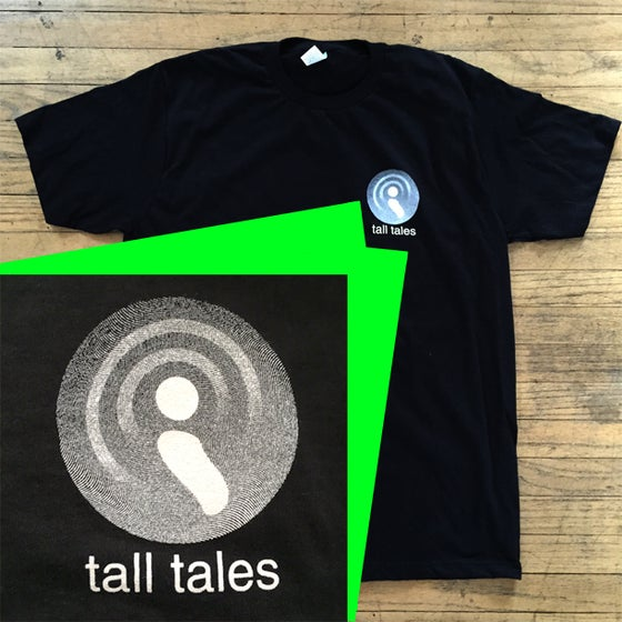 Image of Tall Tales T-Shirt SIZES S-M-L-XL-2XL
