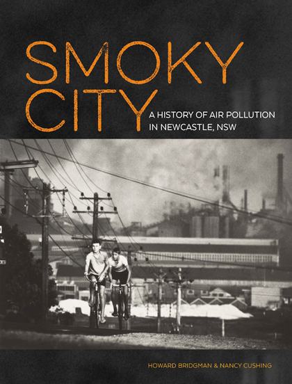 Image of Smoky City: A history of air pollution in Newcastle, NSW