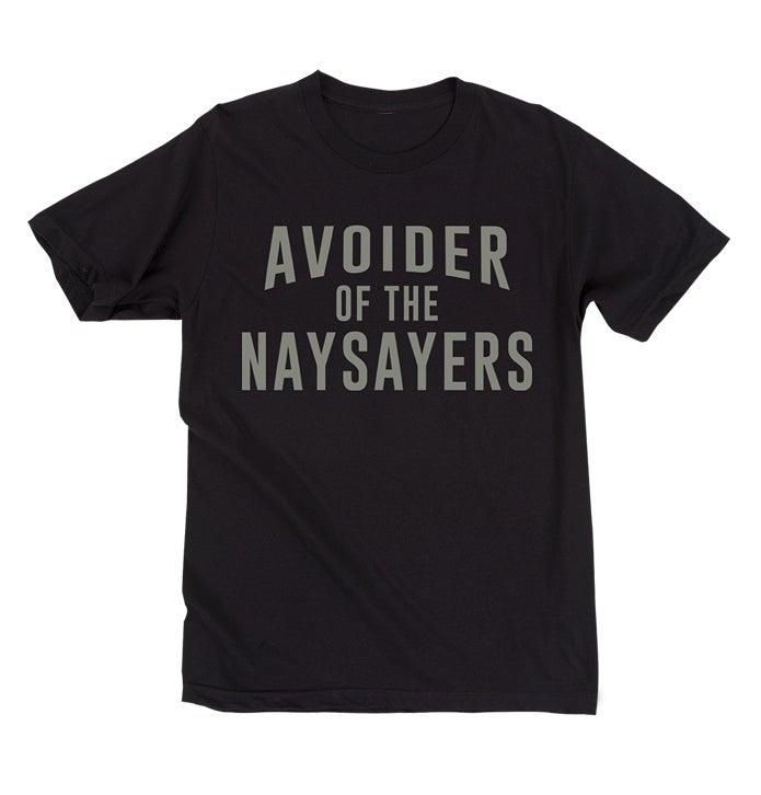 Image of Avoider Of The Naysayers (Black)