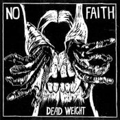 "Image of No Faith ""Dead Weight"" 7"""