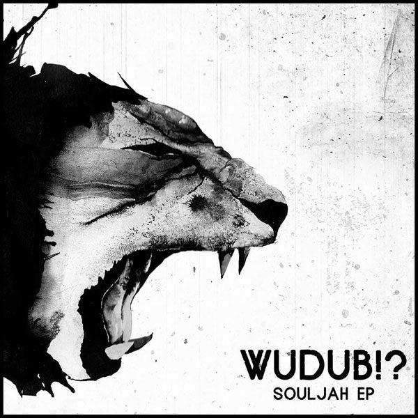 Image of Wudub!? - Souljah EP