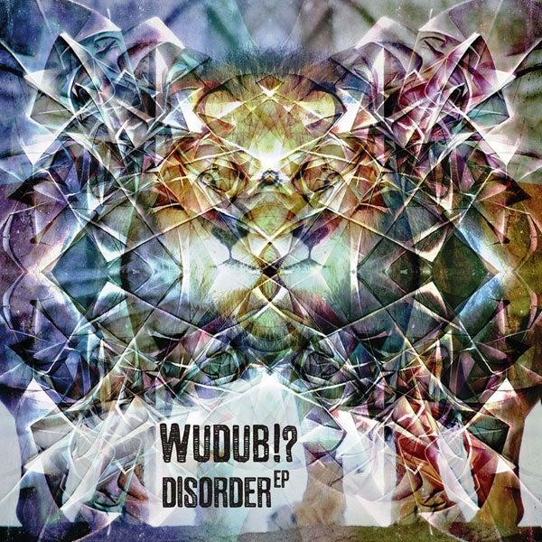Image of Wudub!? - Disorder EP