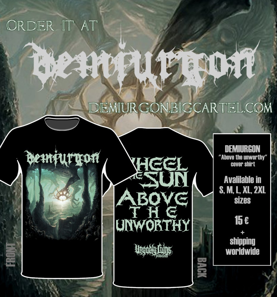 """Image of Demiurgon """"Above the Unworthy"""" COVER ARTWORK shirt /// OUT 31 MAY ///"""