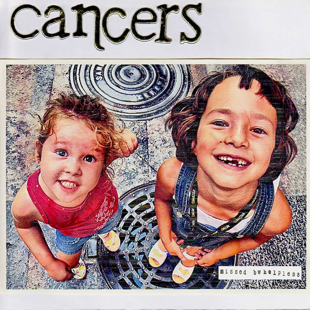 "Image of CANCERS ""Missed/Helpless"" One-sided 7"""
