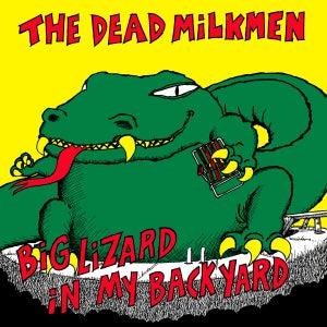 Asbestos Records The Dead Milkmen Big Lizard In My