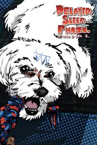 Image of Delayed. Sleep. Phaze. Number 3